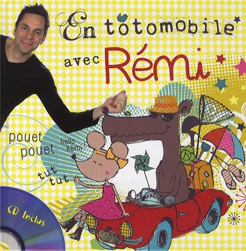 Ma toto mobile avec Rémi (1CD audio)