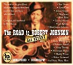 The Road To Robert Johnson And Beyond