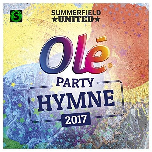Olé Party Hymne 2017