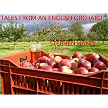 Tales From an English Orchard (English Edition)