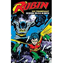 Robin Vol. 2: Triumphant by Chuck Dixon (2016-03-22)
