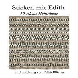 10 schöne Hohlsäume (Sticken mit Edith 2)