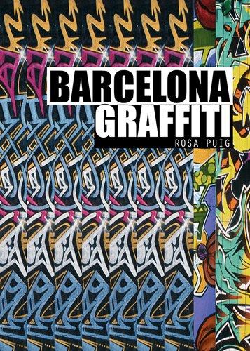 Barcelona Graffiti por Rosa Puig