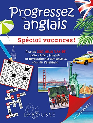 Progressez en Anglais Special Vacances- Cahier de vacances