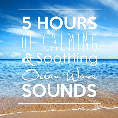 5-hours-of-calming-soothing-ocean-wave-sounds-natural-wellness-for-sleep-and-relaxation