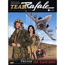 Team Rafale, Tome 2 : Trésor de guerre