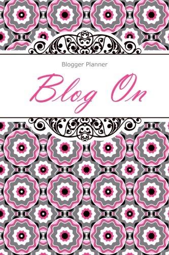 Blog Planner: Blog On