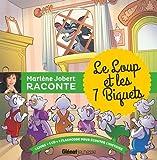 Marlène Jobert raconte - Le loup et les 7 biquets