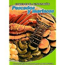 """Comer en el Altoaragón """"Pescados y Mariscos"""""""