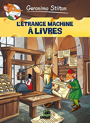 Geronimo Stilton - Tome 09: L'étrange machine à livres