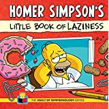 HOMER SIMPSON'S LITTLE BOOK OF LAZINESS (The Vault of Simpsonology)