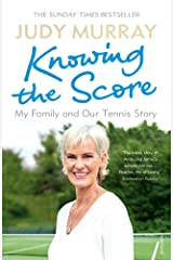 Knowing the Score: My Family and Our Tennis Story Paperback