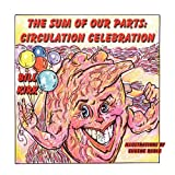Circulation Celebration: The Sum of Our Parts Series