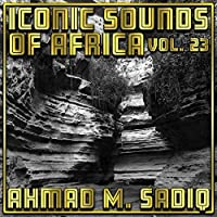 Iconic Sounds Of Africa - Vol. 23