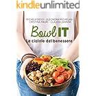 Bowl IT : Le ciotole del benessere