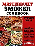 Masterbuilt Smoker Cookbook: An Unofficial Guide with Delicious Recipes for Flavorful Barbeque (English Edition)