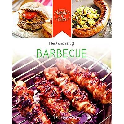 Koch-Bar & Ess-Bar - heiß & saftig: Barbecue