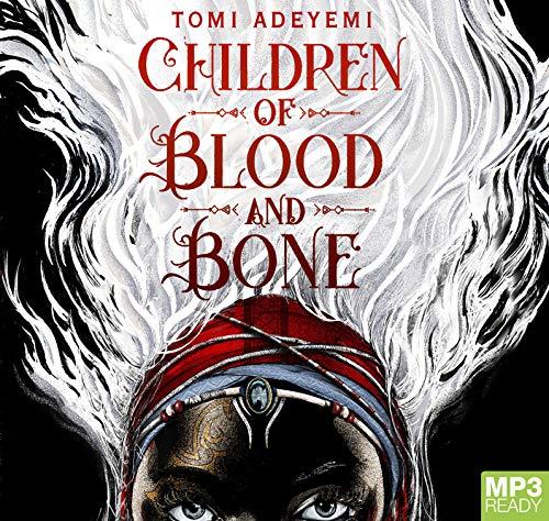 Children Of Blood And Bone (Legacy of Orisha, Band 1)