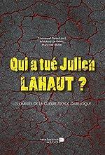 Qui a Tue Julien Lahaut ? de Gérard Emmanuel