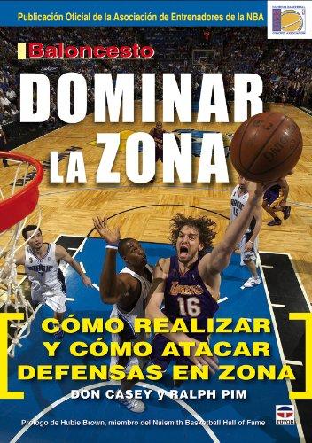 Baloncesto. Dominar La Zona por Don Casey