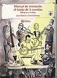 GOMEZ y GIMENEZ - Manual de Iniciacion al Banjo de 5 cuerdas (Bluegrass y Frailing) para Banjo(Inc.CD)