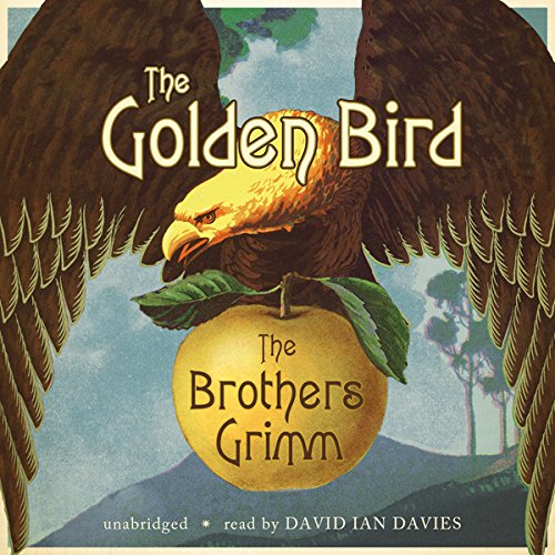 The Golden Bird  Audiolibri