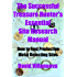 The Successful Treasure Hunter's Essential Site Research Manual: How to Find Productive Metal Detecting Sites