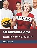 Von hinten nach vorne: Erraten Sie das richtige Wort? (Kurzzeitaktivierung für Senioren / Seniorenbeschäftigung, Band 1)