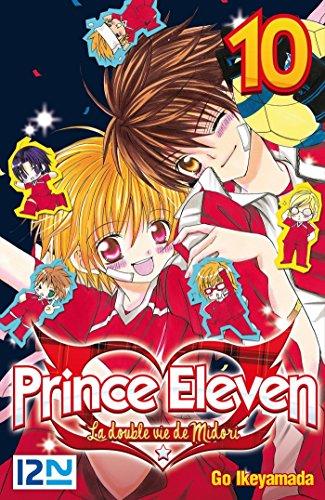 Prince Eleven - tome 10 (Prince Eleven - La double vie de Midori) par Go IKEYAMADA