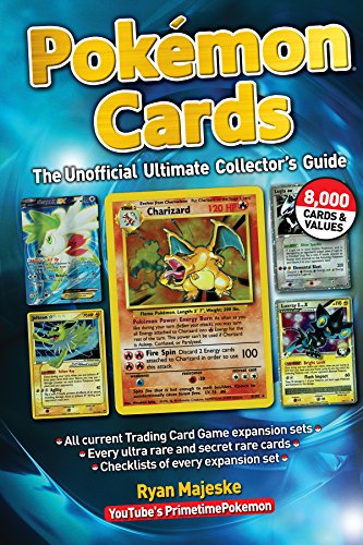 Pokémon Cards: The Unofficial Ultimate Collector's Guide por Ryan Majeske