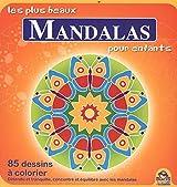 Les plus beaux Mandalas pour enfants - 85 dessins à colorier