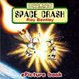Space Crash ('Spacers' - Space Rescue Service Book 4)