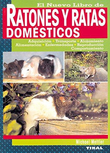 Ratones Y Ratas Domesticos, Nuevo Libro (Ratones y ratas domésticos)