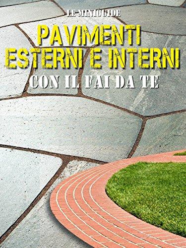 pavimenti-esterni-e-interni-con-il-fai-da-te-le-miniguide