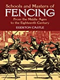 Image de Schools and Masters of Fencing: From the Middle Ages to the Eighteenth Century