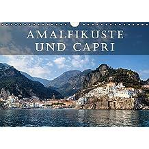 Amalfiküste und Capri (Wandkalender 2017 DIN A4 quer): Die Amalfiküste und die Insel Capri gelten als die schönsten Mittelmeer-Destinationen. (Monatskalender, 14 Seiten ) (CALVENDO Orte)