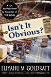 Isn't It Obvious?: A Business Novel on Retailing Using the Theory of Constraints