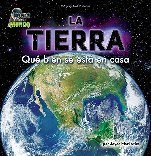 La Tierra / Earth: Qué bien se está en casa / How Good It is to be Home (Fuera de este mundo / Out of This World)