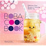 Boba Cookbook: Delicious and Easy Recipes for Amazing Bubble Tea