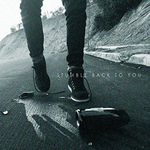 stumble-back-to-you