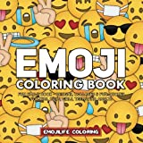 Emoji Coloring Book: Fun Emoji Book - Designs, Collages & Fun Quotes for Kids, Boys, ...