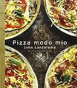 Pizza Modo Mio by John Lanzafame (2008-08-01)