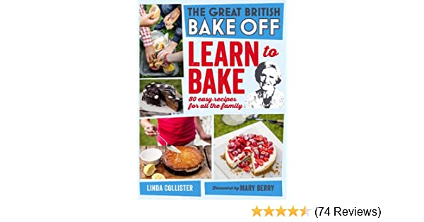 Great british bake off learn to bake 80 easy recipes for all the great british bake off learn to bake 80 easy recipes for all the family ebook love productions amazon kindle store fandeluxe Choice Image