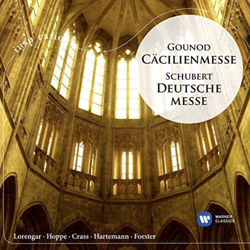 Gounod: Cäcilienmesse / Schube...