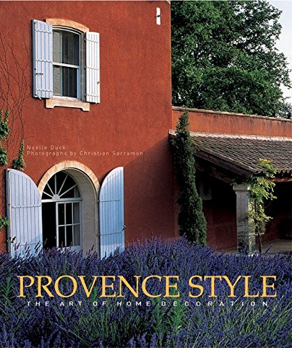 Provence Style : The Art Of Home Decoration (en anglais)