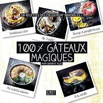 100 % gâteaux magiques (Hors collection)