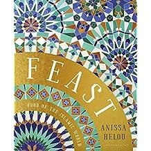 Feast: Food of the Islamic World (English Edition)