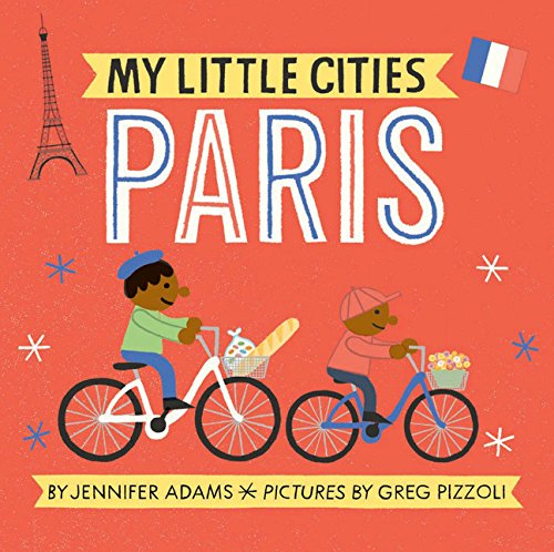 My little cities : Paris par Jennifer Adams