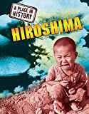 A Place in History: Hiroshima
