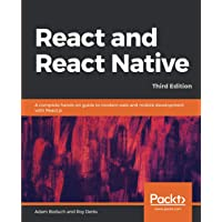 React and React Native: A complete hands-on guide to modern web and mobile development with React.js, 3rd Edition